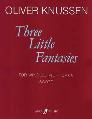 Three Little Fantasies: Wind Quintet (score) (Paperback)