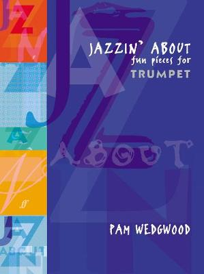 Jazzin' About: (Trumpet and Piano) (Paperback)