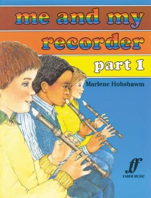 Me and My Recorder: Pt. 1 (Paperback)