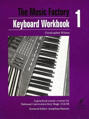 Music Factory: Keyboard WorkBook 1 (Paperback)
