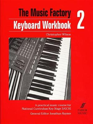 Music Factory: Keyboard WorkBook 2 (Paperback)