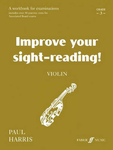 Violin: Grade 3 - Improve Your Sight-Reading! (Paperback)