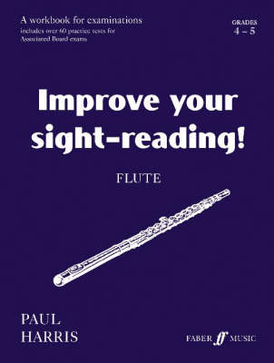 Flute: Grades 4 and 5 - Improve Your Sight-Reading! (Paperback)