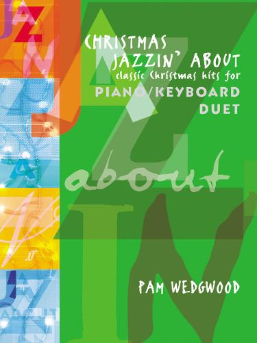 Christmas Jazzin' About Piano Duet - Jazzin' About (Paperback)