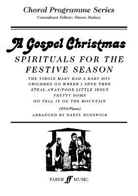A Gospel Christmas: SSA Accompanied - Choral Programme Series (Paperback)