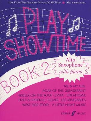 Play Showtime Book 2 (Alto Saxophone) - Play Series (Paperback)