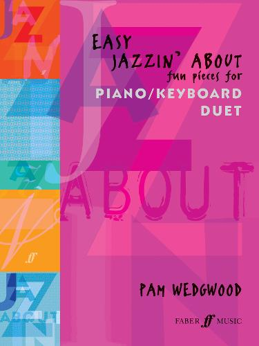 Easy Jazzin' About Piano Duet - Jazzin' About (Paperback)