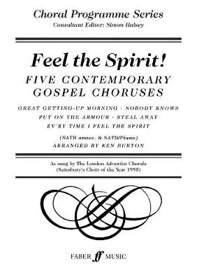 Feel the Spirit: SATB Accompanied - Choral Programme Series (Paperback)