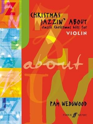 Christmas Jazzin' About: (Violin and Piano) (Paperback)