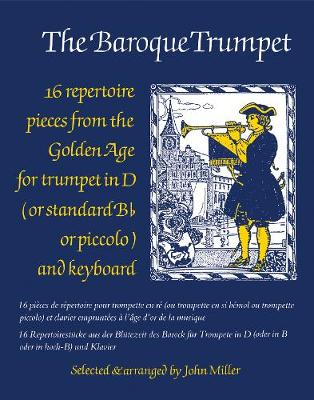 The Baroque Trumpet: (Trumpet and Piano) (Paperback)