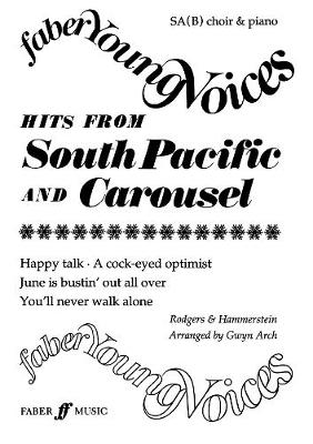 Hits from South Pacific / Carousel - Faber Young Voices (Paperback)