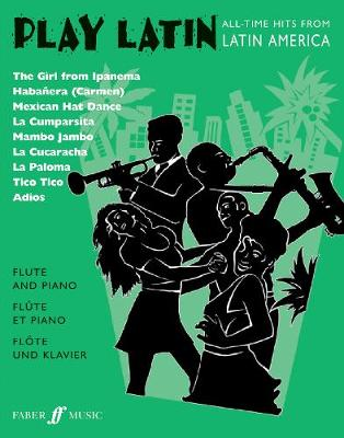 Play Latin: (Flute and Piano) (Paperback)