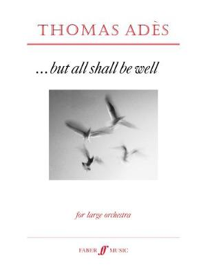 But All Shall be Well: (Score) (Paperback)