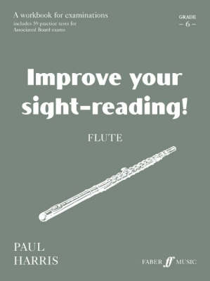 Flute Flute: Grade 6 Grade 6 - Improve Your Sight-Reading! (Paperback)
