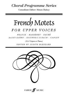 French Motets: SA Accompanied - Choral Programme Series (Paperback)