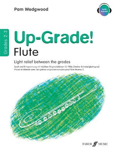 Up-Grade! Flute Grades 2-3 - Up-Grade! (Paperback)