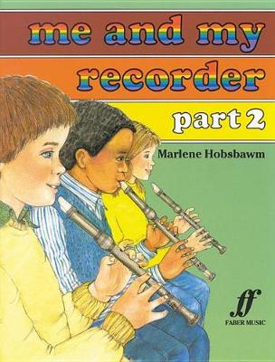 Me and My Recorder: Pt. 2 (Paperback)