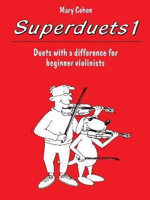 Superduets: Bk. 1: (Violin Duet) (Paperback)
