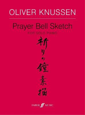 Prayer Bell Sketch: (Piano) (Paperback)