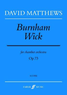 Burnham Wick: (score) (Paperback)