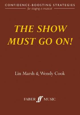 The Show Must Go On! (Paperback)