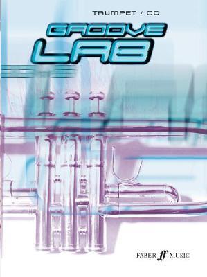 Groove Lab (Trumpet/CD) (Paperback)