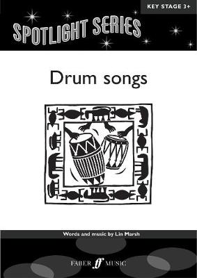 Drum Songs: A cantata for SSA and piano - Spotlights Series (Paperback)
