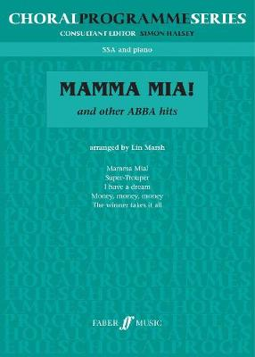 ABBA: Mamma Mia! & Others - Choral Programme Series (Paperback)