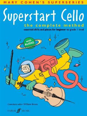 Superstart Cello: A Complete Method for Beginner Cellists - Superstart (Paperback)