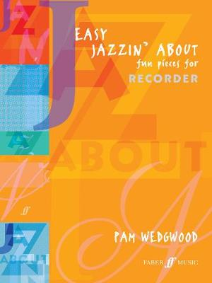 Easy Jazzin' About: (descant Recorder and Piano) (Paperback)