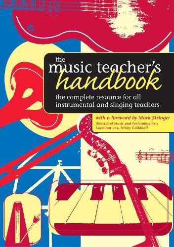 The Music Teacher's Handbook (Paperback)