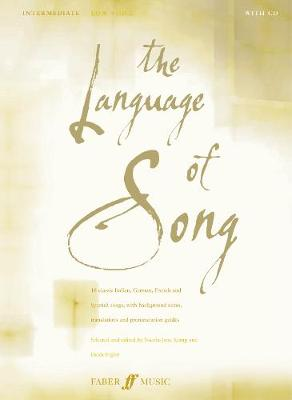 The Language Of Song: Intermediate (Low Voice) - The Language Of Song (Paperback)