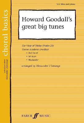 Howard Goodall's Great Big Tunes: SA/men (Paperback)