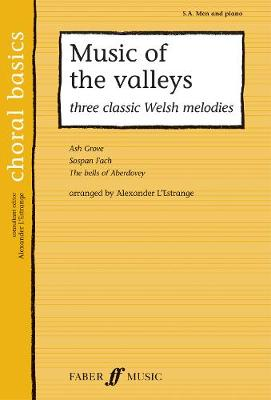Music of the Valleys: SA/men Accompanied (Paperback)