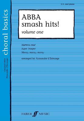ABBA Smash Hits! Volume 1 - Choral Basics Series (Paperback)