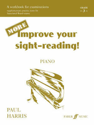 More Improve Your Sight-reading!: Grade 3 - Improve Your Sight-Reading! (Paperback)