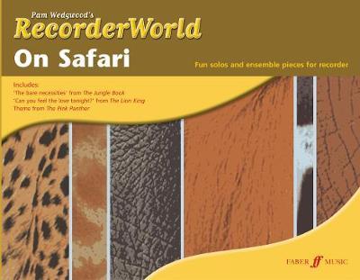 RecorderWorld On Safari - RecorderWorld (Paperback)