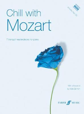 Chill with Mozart: (Piano) - Chill with (Paperback)