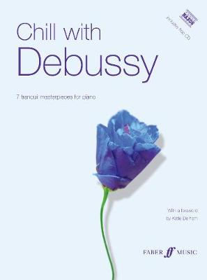 Chill with Debussy: (Piano) - Chill with (Paperback)