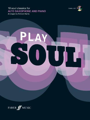 Play Soul (Alto Saxophone) - Play Series (Paperback)