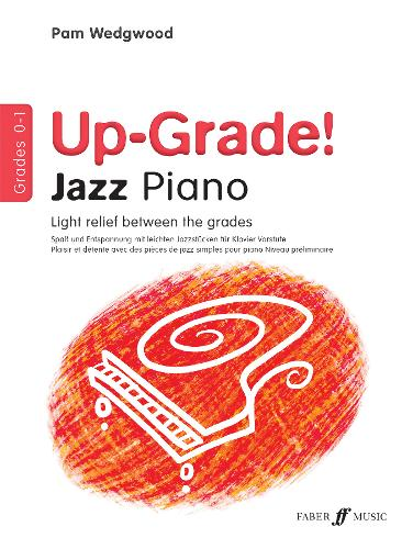 Up-Grade Jazz! Piano Grades 0-1 (Paperback)