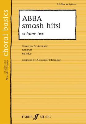 ABBA Smash Hits!: v. 2: SA/men Accompanied (Paperback)