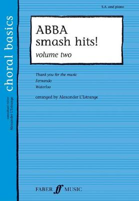ABBA Smash Hits! Volume 2 - Choral Basics Series (Paperback)