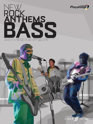 New Rock Anthems Authentic Bass Playalong - Authentic Playalong