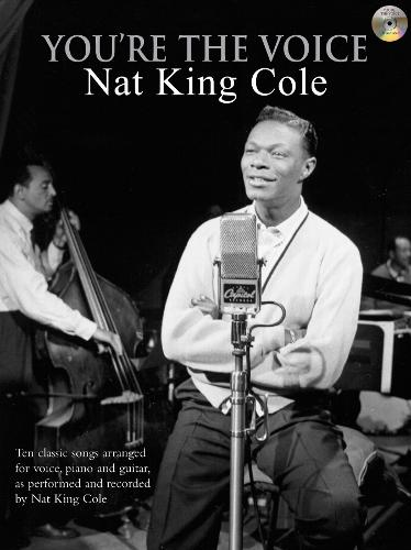 You're The Voice: Nat King Cole - You're The Voice