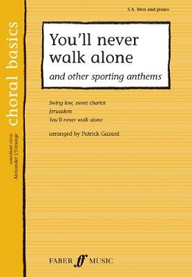 You'll Never Walk Alone & Other Sporting Anthems - Choral Basics Series (Paperback)