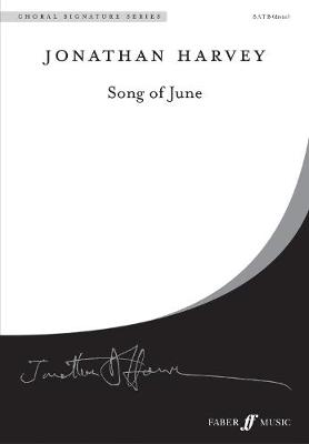 Song of June - Choral Signature Series (Paperback)