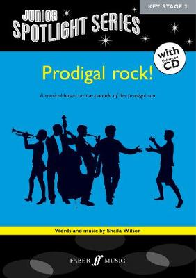 Prodigal Rock! - Spotlights Series (Paperback)