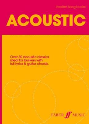 Pocket Songbook: Acoustic: Over 40 Acoustic Classics (Paperback)