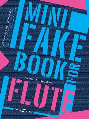 Mini Fake Book For Flute - Mini Fake Books (Paperback)